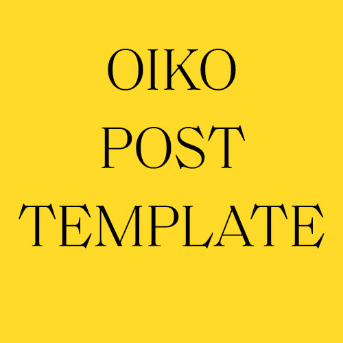 Oiko Post Template